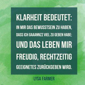 Klarheit, High Potential, Leben, freudig, geben, Lysa Farmer