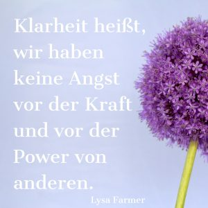 Klarheit, Potenzial, High Potential, Kraft, Power, Lysa Farmer